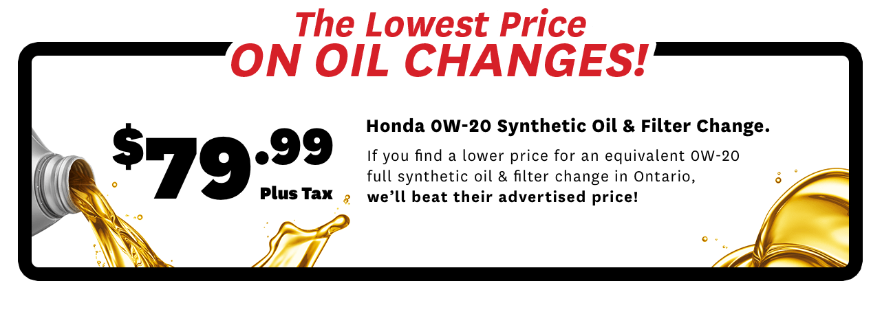 The lowest price on oil changes! $79.99 Plus tax